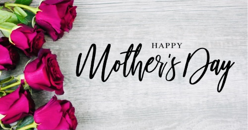 Happy Mother's Day to Moms All Over The World!
